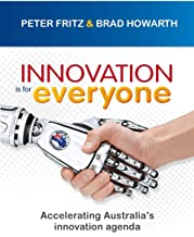 Innovation is for Everyone: Accelerating Australia's innovation agenda