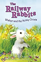 Wisher and the Noisy Crows: Book 10 (Railway Rabbits)