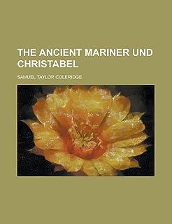 The Ancient Mariner Und Christabel