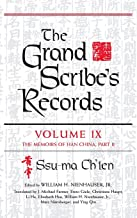 The Grand Scribe's Records: The Memoirs of Han China, Part II (Volume IX)