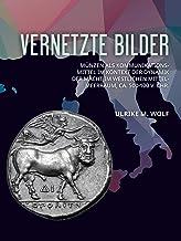Vernetzte Bilder: Münzen als Kommunikationsmittel im Kontext der Dynamik der Macht im westlichen Mittelmeerraum, ca. 500-1...
