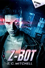 Z-Bot (Xi Force Book 1) Kindle Edition