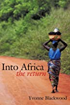Into Africa: The Return