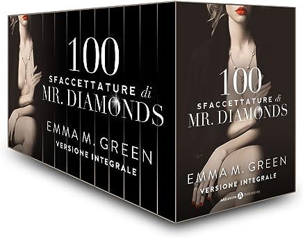Cento Sfaccettature di Mr. Diamonds - Versione integrale