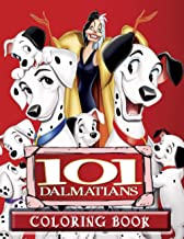101 Dalmatians Coloring Book: Great Coloring Book for Kids and Fans