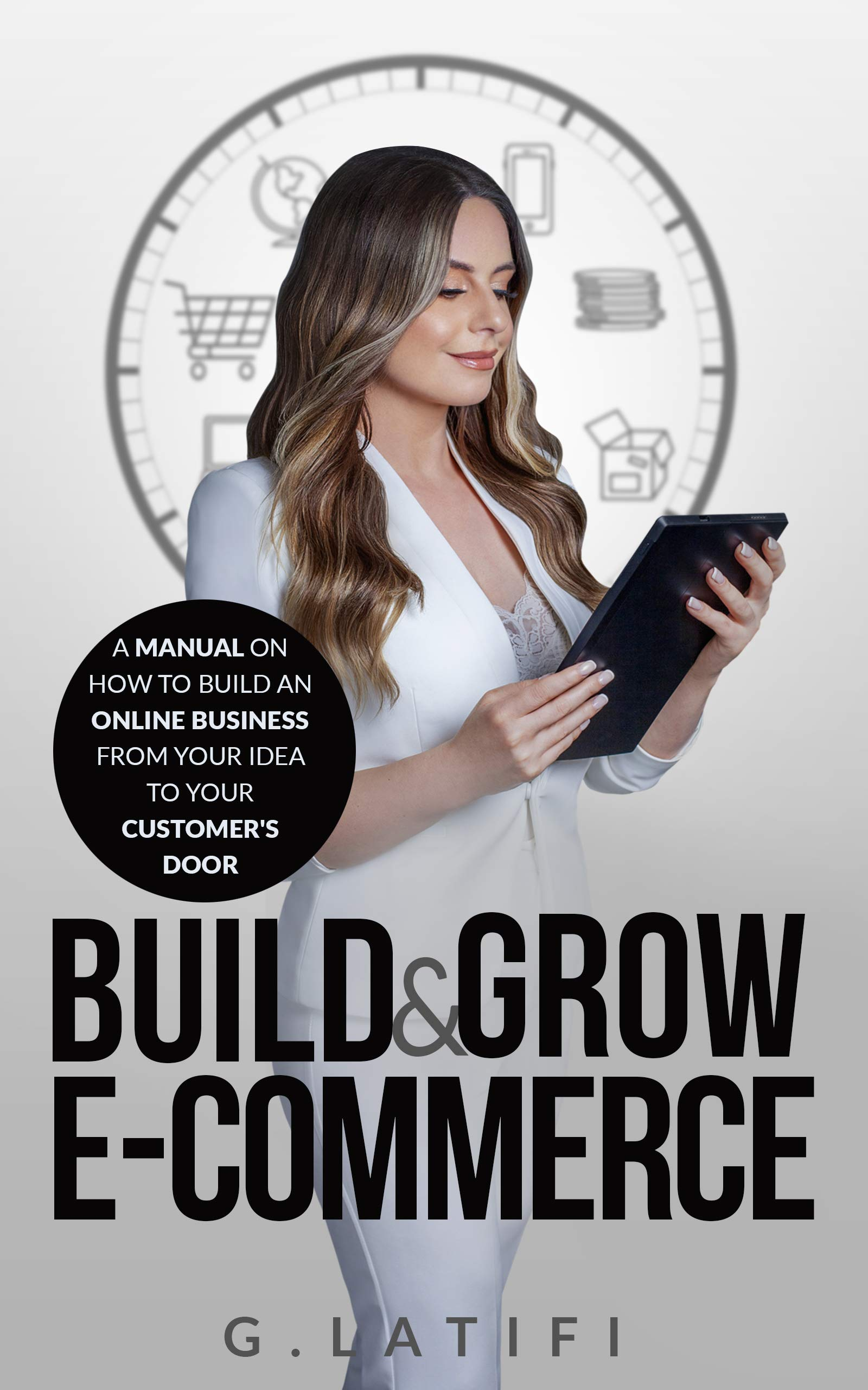 Build & Grow E-Commerce: Product Research, Supplier Research, Branding, Step-by-Step Guide With Top Used Technologies to Build Your Online Store, Amazon, Shopify, Woocommerce, Marketing Strategies
