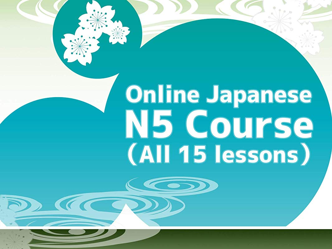 Online Japanese N5 Course All 15 Lessons