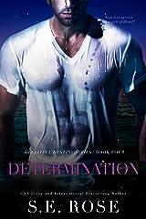 Determination (Deceitful Destiny Series Book 4) Kindle Edition