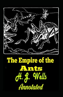 The Empire of the Ants Annotated