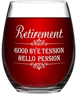 Retirement Good Bye Tension Hello Pension Wine Glass Retirement Wine Glass Retirement Gifts Novelty Retired Gifts for Retiring Retiree Stemless Funny Wine Glass 15