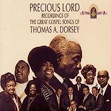 Precious Lord: Great Gospel Songs Of Thomas A Dorsey
