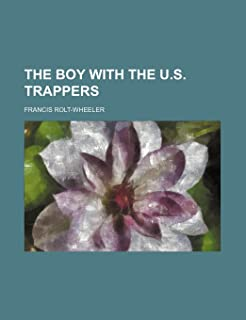 The Boy with the U.S. Trappers