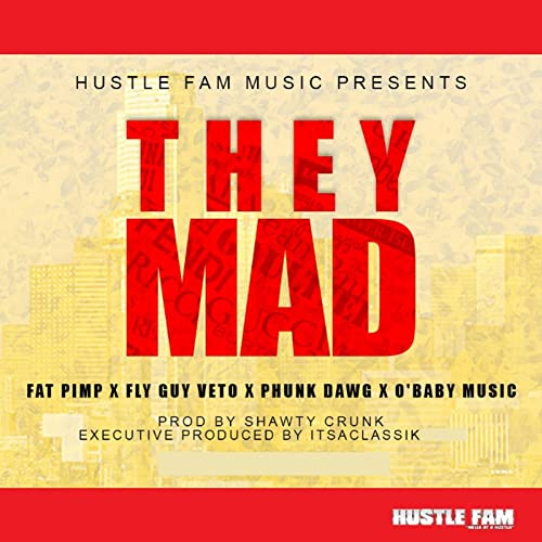 They Mad Radio Feat Fly Guy Veto Phunk Dawg O'baby Music By Rhamazon: Fat Music Radio At Gmaili.net