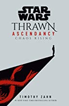 Star Wars: Thrawn Ascendancy (Book I: Chaos Rising) (Star Wars: The Ascendancy Trilogy) Pdf