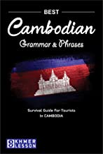 Cambodian Grammar and Phrases: Survival Guide For Tourists in CAMBODIA