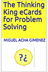The Thinking King eCards for Problem Solving Kindle Edition