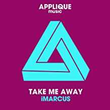 Take Me Away (Original Mix)