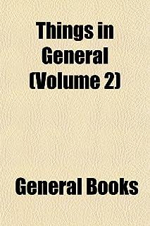 Things in General (Volume 2)