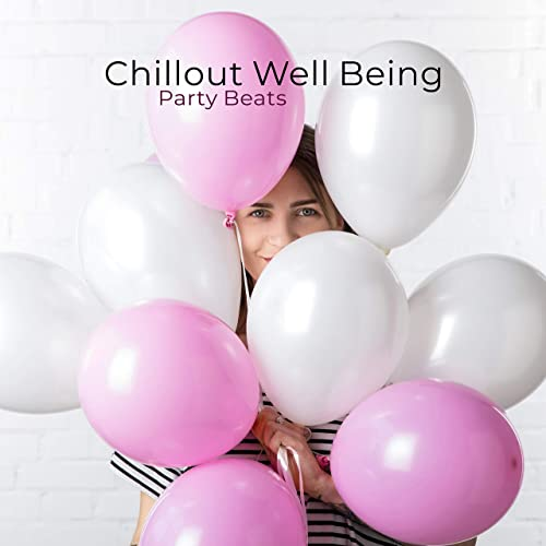 Chillout Well Being Party Beats: 2019 Chill Out EDM Slow