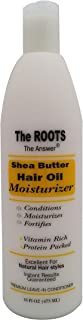 The Roots African Shea Butter Hair Oil Moisturizer and Leave-in Conditioner. Natural Ingredients Create Soft Shiny Hair. Use on Dry Hair, Curly Hair, Frizzy Hair.