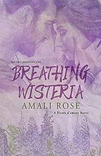 Breathing Wisteria (Fleurs d'Amour)