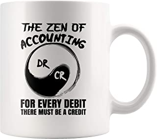 Funny Accountant Mug Zen Of Accounting For Every Debit There's A Credit 11 oz CPA Bookeeper Tax Season Gift Ideas Novelty Ceramic Coffee Tea Cup Mug