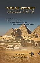 'GREAT STONES' Jeremiah 43:9-10