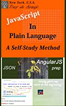 JavaScript in Plain Language - A Self-Study Method: JSON and AngularJS Prep