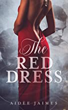 The Red Dress (The Affair Book 2)