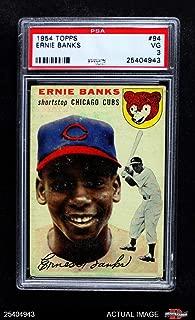 1954 Topps # 94 Ernie Banks Chicago Cubs (Baseball Card) PSA 3 - VG Cubs