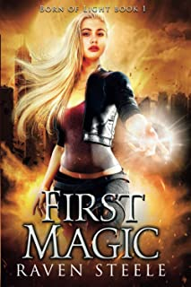 First Magic (Born Of Light)