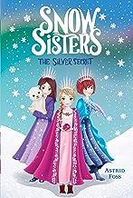 The Silver Secret (1) (Snow Sisters)