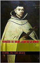 Pensées de Saint Jean de la Croix (French Edition)