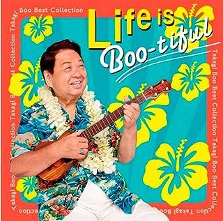 Life is Boo-tiful~高木ブーベストコレクション~