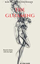 The Gloaming (The Procession Book 1)