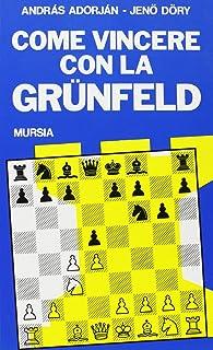 Come vincere la Grünfeld