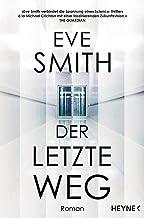 Der letzte Weg: Roman (German Edition)