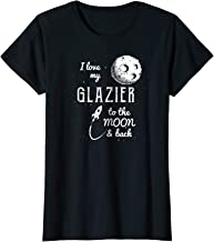 Womens I Love My Glazier T-Shirt