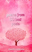 Poems from 30 Best Poets