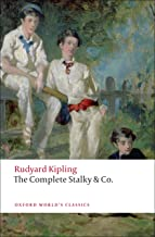 The Complete Stalky and Co. (Oxford World's Classics)