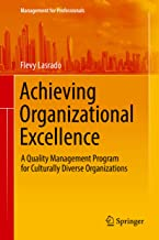 Achieving Organizational Excellence: A Quality Management Program for Culturally Diverse Organizations (Management for Professionals)