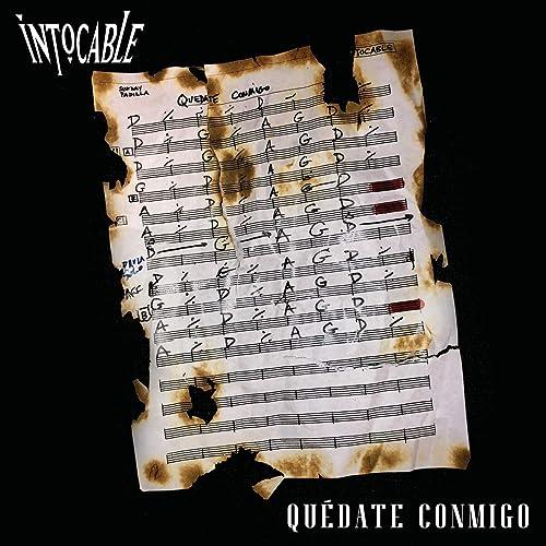 Quédate Conmigo by Intocable on Amazon Music - Amazon.com
