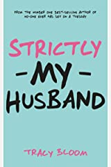 Strictly My Husband: A Very Funny Romantic Novel Kindle Edition