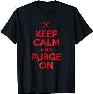 Keep Calm and Purge On T-shirt