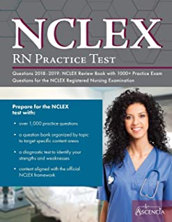 NCLEX-RN Practice Test Questions 2018 - 2019: NCLEX Review Book with 1000+ Practice Exam Questions for the NCLEX Registere...