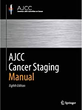 AJCC Cancer Staging Manual, Eighth Edition