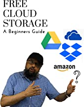 Free Cloud Storage: A Beginners Guide