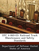 UFC 4-860-03: Railroad Track Maintenance and Safety Standards