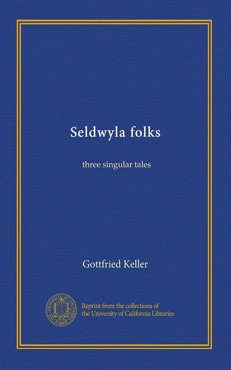 送信するコメント残りSeldwyla folks: three singular tales
