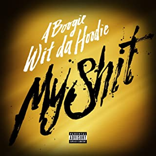 My Shit [Explicit]